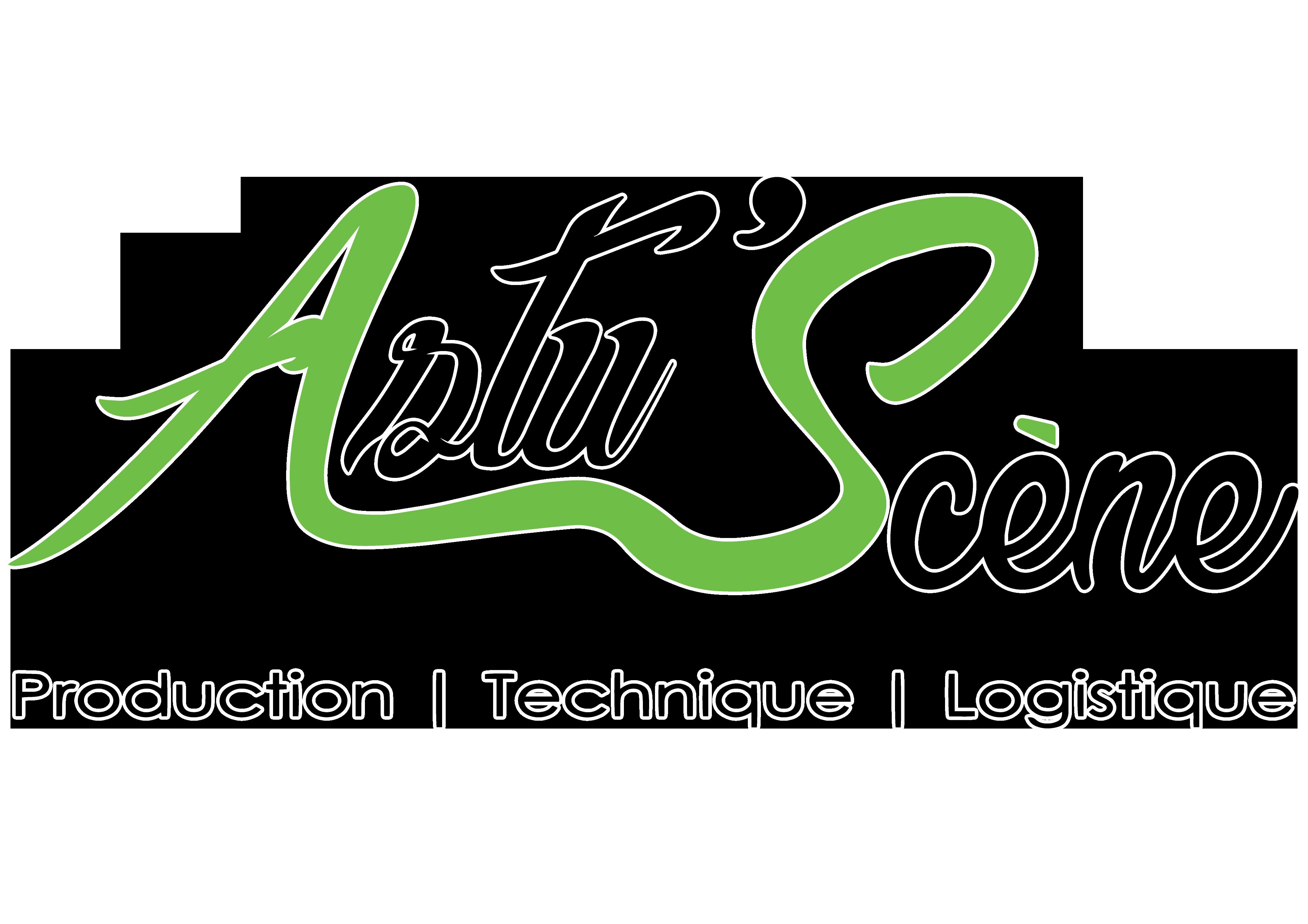 Astu'Scène • Production • Technique • Logistique